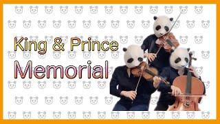 mqdefault - 【パンダが弾く】Memorial/King&Prince(バイオリン、チェロ、ビオラ)