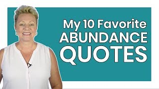 10 Quotes To Awaken Abundance In You - Abundance - Mind Movies