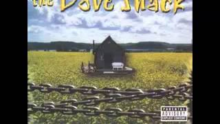 The Dove Shack - What You See [2000][Long Beach, CA]