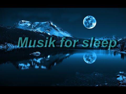MUSIK FOR SLEEP-  meditation music- calming music