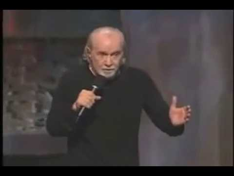 George Carlin - God Loves You,  And He Needs Money!
