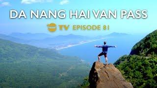 Hải Vân Pass, Da Nang