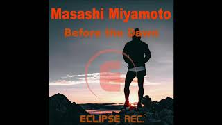 EDMS受講生Masashi Miyamoto / Before The Dawnが世界配信中!