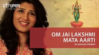 Om Jai Lakshmi Mata I Lakshmi Aarti I Shashaa Tirupati