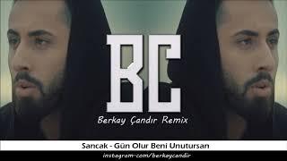 Sancak   Gün Olur Beni Unutursan ( Berkay Çandır Remix ) 2019