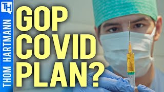 Why Did GOP Want MORE COVID Deaths?