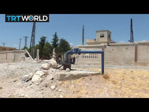 The War in Syria: Idlib bombing leaves 120,000 without water