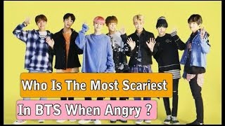 Who Is The Most Scariest In BTS When Angry ?