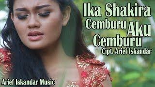 Download lagu Ika Shakira Dacademy 2 Cemburu Aku Cemburu Mp3