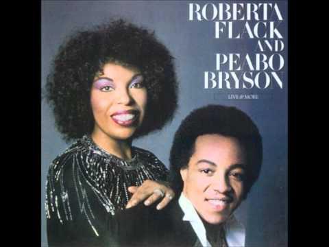 ROBERTA FLACK & PEABO BRYSON - MAKE THE WORLD STAND STILL