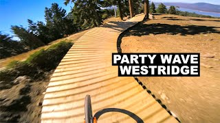 Party Wave to Westridge | 2018 Snow Summit Bike Park.
