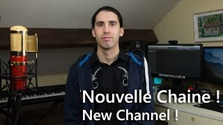 Nouvelle Chaine ! New Channel !   - Cover In French -