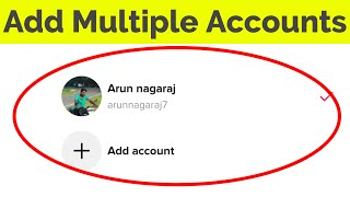 How to Add Multiple Accounts on Tiktok(More Than 5 Account)