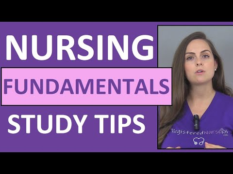 How to Study for Nursing Fundamentals (Foundations) in Nursing ...