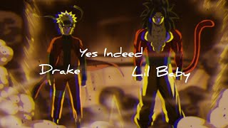 Naruto × Dragon Ball 「AMV」Yes Indeed (Pikachu) - Drake & Lil Baby