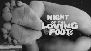 Night Of The Loving Foot (Night Of The Living Dead - foot ver.)