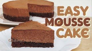 EASY CHOCOLATE MOUSSE CAKE | Easy Recipe | Dessert | BakingCherry