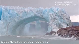 Ruptura Glaciar Perito Moreno 2016 desde el Brazo Rico. Cara sur.