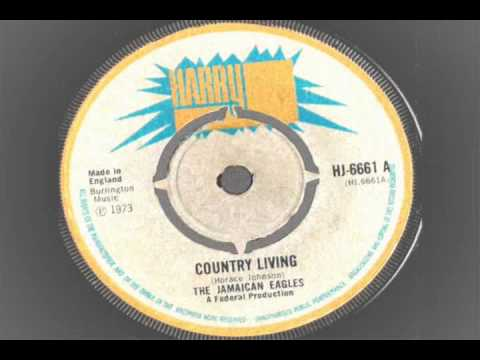 The Jamaican Eagles – Country Living – harry j records 1973 reggae