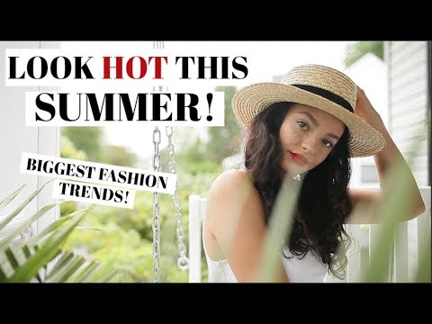 SUMMER TREND ALERT! What To Wear This Summer! 2018