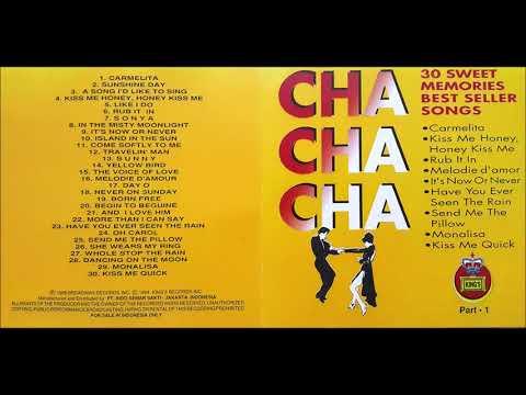 Cha-Cha-Cha : 30 Sweet Memories Best Seller Songs (Part 1)