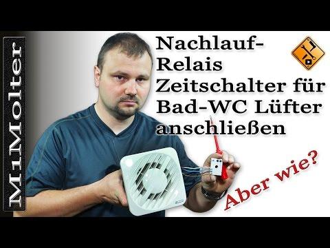 Famous Nachlauf Relais Für Bad WC Lüfter Anschließen / Einbauen Von M1Molter ZE08