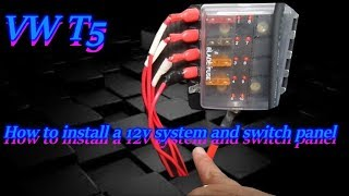 How to install a 12v system and switch panel into a VW Transporter T5 | Kholo.pk