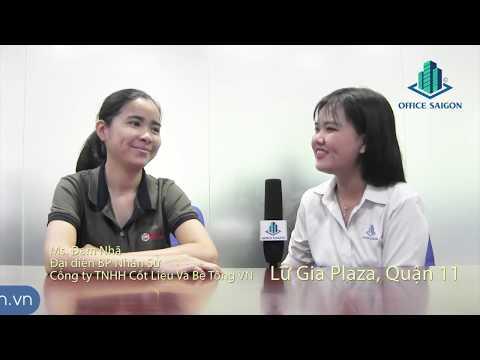 Cảm nhận khách hàng thuê tại Lữ Gia Plaza thông qua Office Saigon