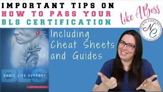 BLS CERTIFICATION : IMPORTANT TIPS TO PASS THE BLS CERTIFICATION LIKE A BOSS CHEAT SHEET GUIDE