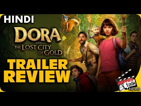 Dora and the Lost City of Gold : Trailer Review [Explained In Hindi]