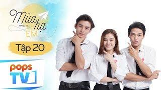 Mùa Hạ Mang Tên Em Phần 2 - Tập Cuối - Phim Ngôn Tình Học Đường   POPS TV