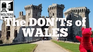 Visit Wales - The DON'Ts of Visiting Wales