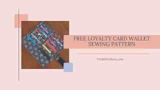 Free Pattern #1827 Loyalty Card Wallet Sew-A-Long Tutorial