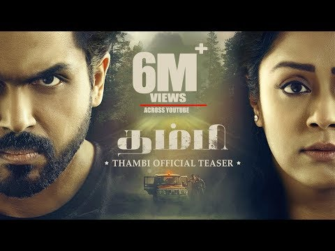 Thambi - Movie Trailer Image