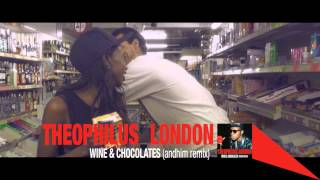 Theophilus London - Wine & Chocolate (andhim remix) (Official Music Video)