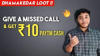 Give A Missed Call & Get Rs.10 Paytm Cash