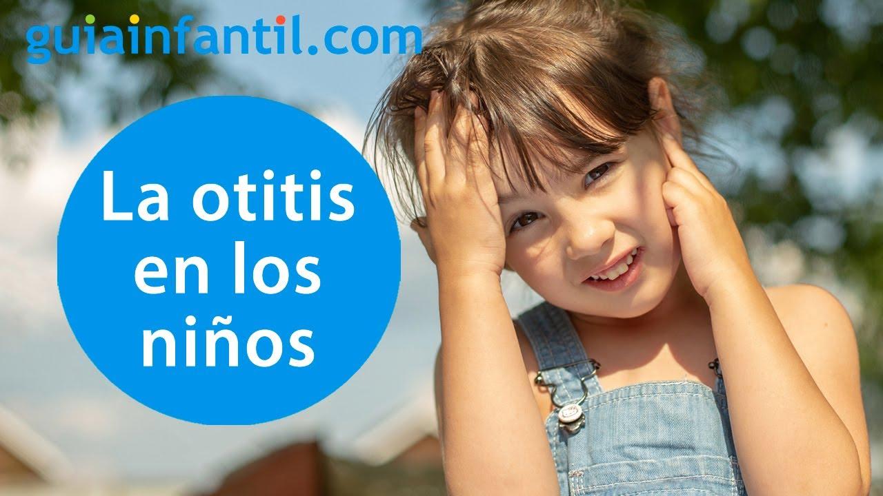 Qué es la otitis en los niños y cómo prevenirla | Cuidado del oído