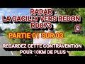 Radar La Gacilly (Bretagne) vers Redon, RD873 ... Une contravention pour 10Km/h ... Partie 1 sur 3.