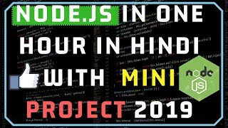 Node.JS in One Video in Hindi with One Mini Project 2019
