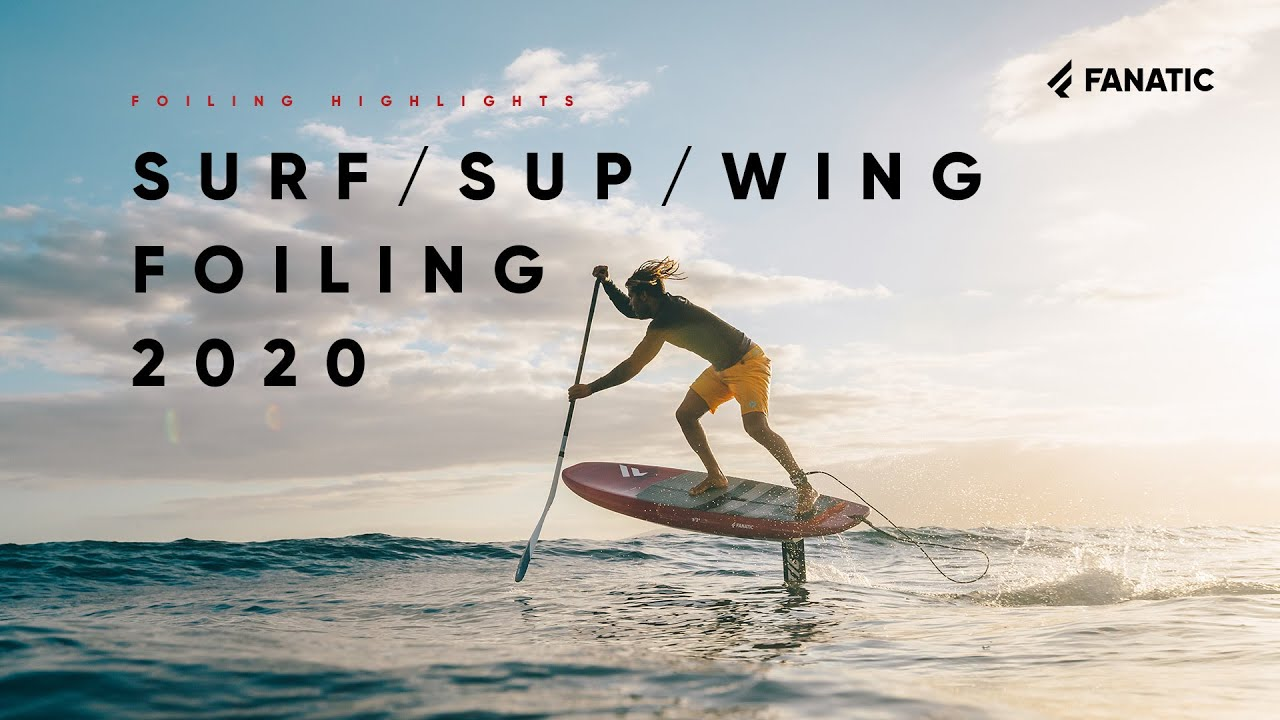 Fanatic Surf, SUP & Wing Foiling Highlights 2020