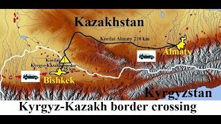 Kyrgyzstan-Kazakhstan (Kordai-Border Crossing)  Part 9