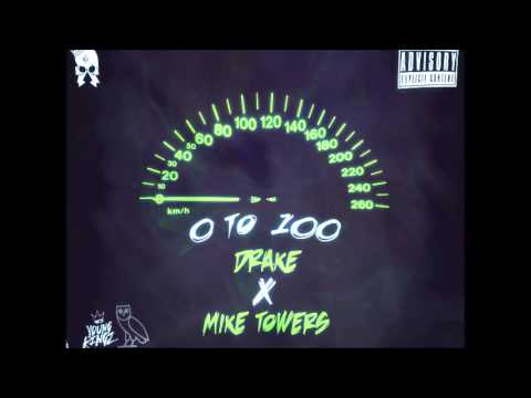 Drake ft Mike Towers - 0 to 100