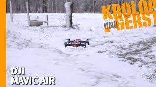 DJI Mavic Air - Praxistest von KROLOP & GERST