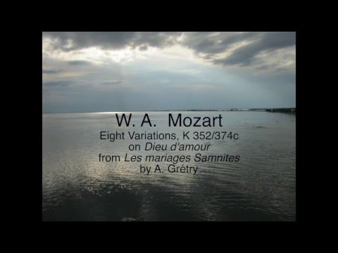 Mozart 8 Piano Variations K 352, Dieu d'amour from Les mariages Samnites by A. Grétry