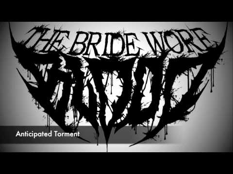 The Bride Wore Blood - Anticipated Torment (Intro)
