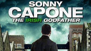 SONNY CAPONE Official Trailer (2020) Irish Gangster Film