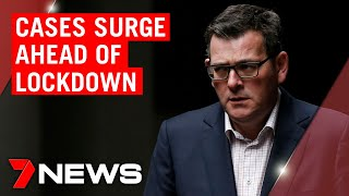Coronavirus: Cases surge ahead of second Melbourne Stage 3 lockdown | 7NEWS