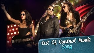 Out Of Control Munde - Song Video - Purani Jeans