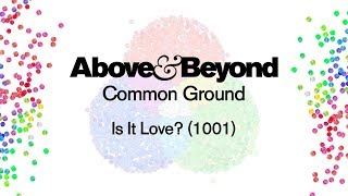 Above & Beyond   Is It Love? (1001)