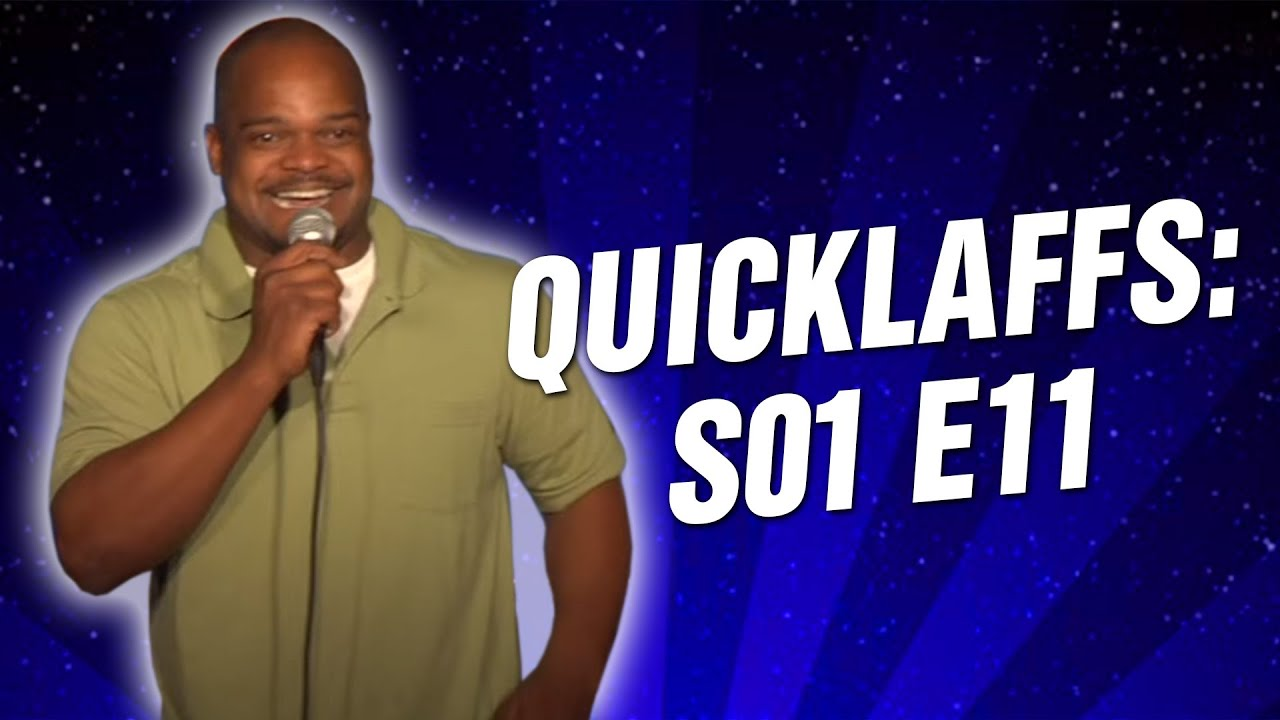 Comedy Time - QuickLaffs: Season 1 Episode 11